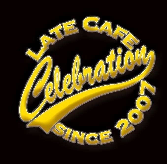 Late Cafe CELEBRATION